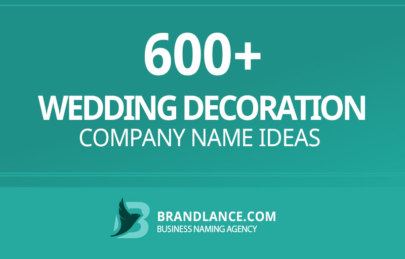 Wedding decoration company name ideas for your new business venture