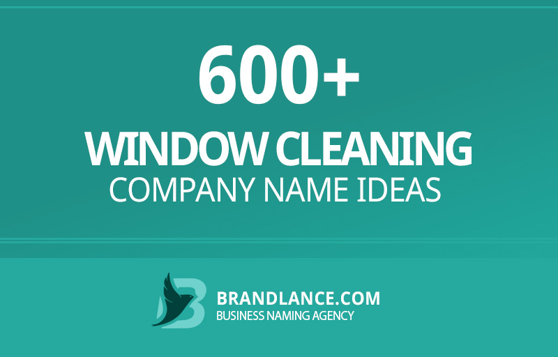 Window cleaning company name ideas for your new business venture